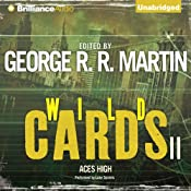 Wild Cards II: Aces High | [George R. R. Martin, Roger Zelazny, Pat Cadigan, Lewis Shiner, Walter Jon Williams]