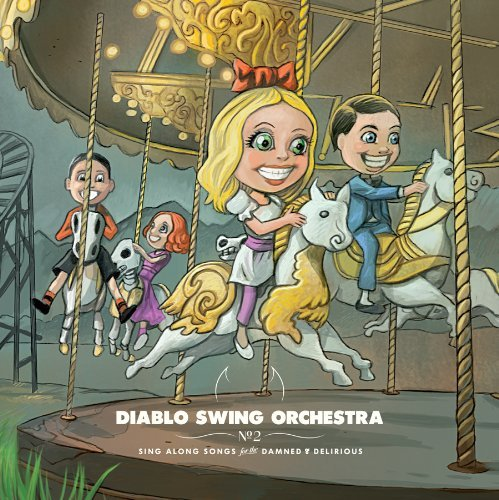 Sing-Along Songs for the Damned & Delirious by Diablo Swing Orchestra (2009-09-22)