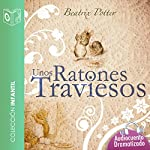 Unos ratones traviesos | Beatrix Potter