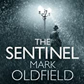 The Sentinel: Vengeance of Memory 1 | [Mark Oldfield]