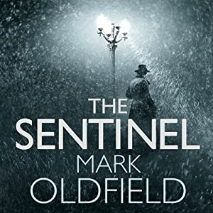 The Sentinel: Vengeance of Memory, Book 1 | [Mark Oldfield]