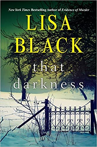 That Darkness… by Lisa Black