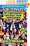 My Conference Can Beat Your Conferenc...