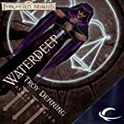 Waterdeep: Forgotten Realms: The Avatar, Book 3 | [Troy Denning]
