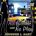 All Sleuth and No Play: Mackenzie & Mackenzie PI Mysteries, Book 2 Hörbuch von Jennifer L. Hart Gesprochen von: Suzanne Cerreta