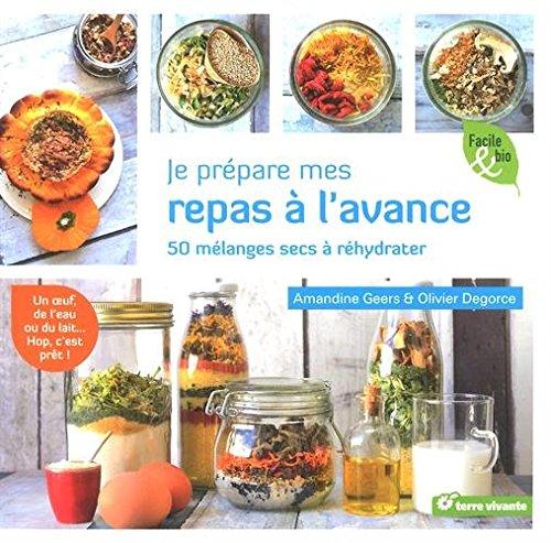 je-prepare-mes-repas-a-lavance-50-melanges-secs-a-rehydrater