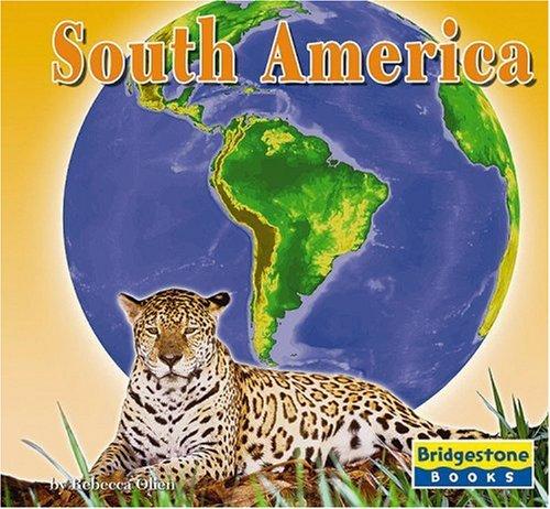 South America (Bridgestone Books)