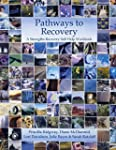 Pathways to Recovery: A Strengths Rec...