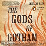 The Gods of Gotham | Lyndsay Faye