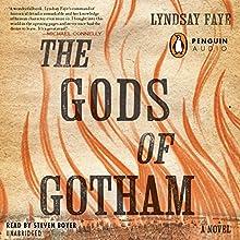 The Gods of Gotham | Livre audio Auteur(s) : Lyndsay Faye Narrateur(s) : Steven Boyer