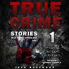 True Crime Stories: 12 Shocking True Crime Murder Cases: True Crime Anthology, Vol. 1 Hörbuch von Jack Rosewood Gesprochen von: Herschel J. Grangent, Jr.