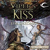 Viper's Kiss: Forgotten Realms: House of Serpents, Book 2 | Lisa Smedman