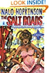 The Salt Roads: A Novel