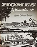 img - for Homes by Hiawatha: Latest California Designs book / textbook / text book