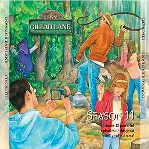 Down Gilead Lane, Season 11 Radio/TV Program