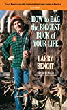How to Bag the Biggest Buck of Your Life