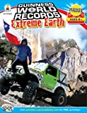 img - for Guinness World Records  Extreme Earth, Grades 3 - 5 book / textbook / text book
