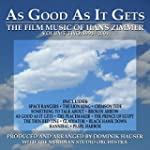 As Good As It Gets: The Film Music Of...