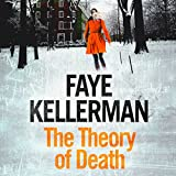 The Theory of Death: Peter Decker and Rina Lazarus Crime Thrillers