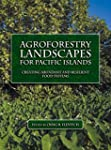 Agroforestry Landscapes for Pacific I...
