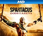 Spartacus [HD]: Spartacus: Gods of the Arena [HD]