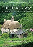The Hardy Way: A 19th Century Pilgrimage