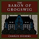 The Baron of Grogswig | Charles Dickens