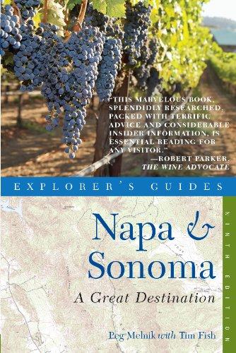 Explorer's Guide Napa & Sonoma: A Great Destination (Explorer's Great Destinations)