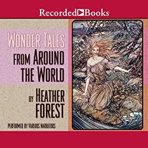 Wonder Tales from Around the World | [Heather Forest]