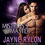 Mistress's Master: Men in Blue, Book 3 | Jayne Rylon