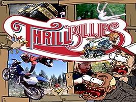 Thrillbillies Season 1