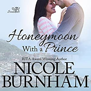 Honeymoon with a Prince Audiobook