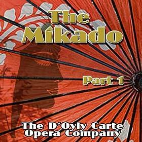 The Mikado (Part 1)