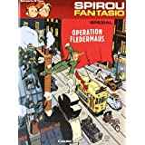 "Spirou und Fantasio Spezial 09: Operation Fledermausvon ""Yann"""