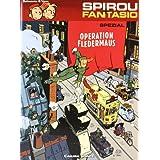 """Spirou und Fantasio Spezial 09: Operation Fledermausvon """"Yann"""""""
