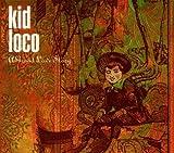 echange, troc Kid Loco - A Grand Love Story