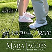 Worth the Drive: The Worth Series Book 2: A Copper Country Romance | Mara Jacobs