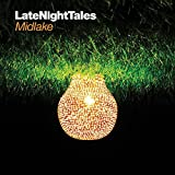 Late Night Tales by Midlake (2011-04-05)