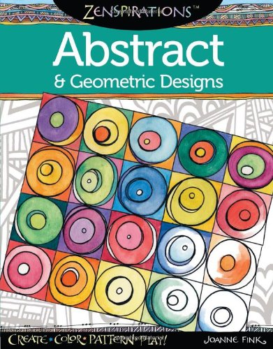 Zenspirations(TM) Coloring Book Abstract & Geometric