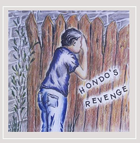 Hondo's Revenge - Hondo's Revenge [Explicit]
