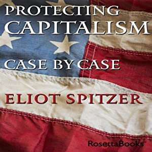 Protecting Capitalism Case by Case Audiobook