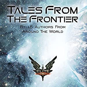 Elite: Tales from the Frontier Hörbuch
