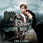 The Order of Curse-Bound Knights: The Fateful Vampire Series, Book 4 | Cheri Schmidt