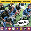 Ouch - The Ultimate Rugby Songs Collection