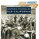 Historic Photos of Old California