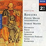 Rossini: Petite messe solennelle, Stabat Mater