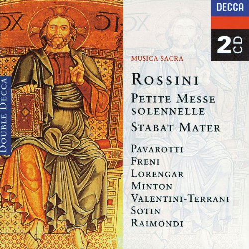 Rossini: Petite Messe Solennelle - Stabat Mater
