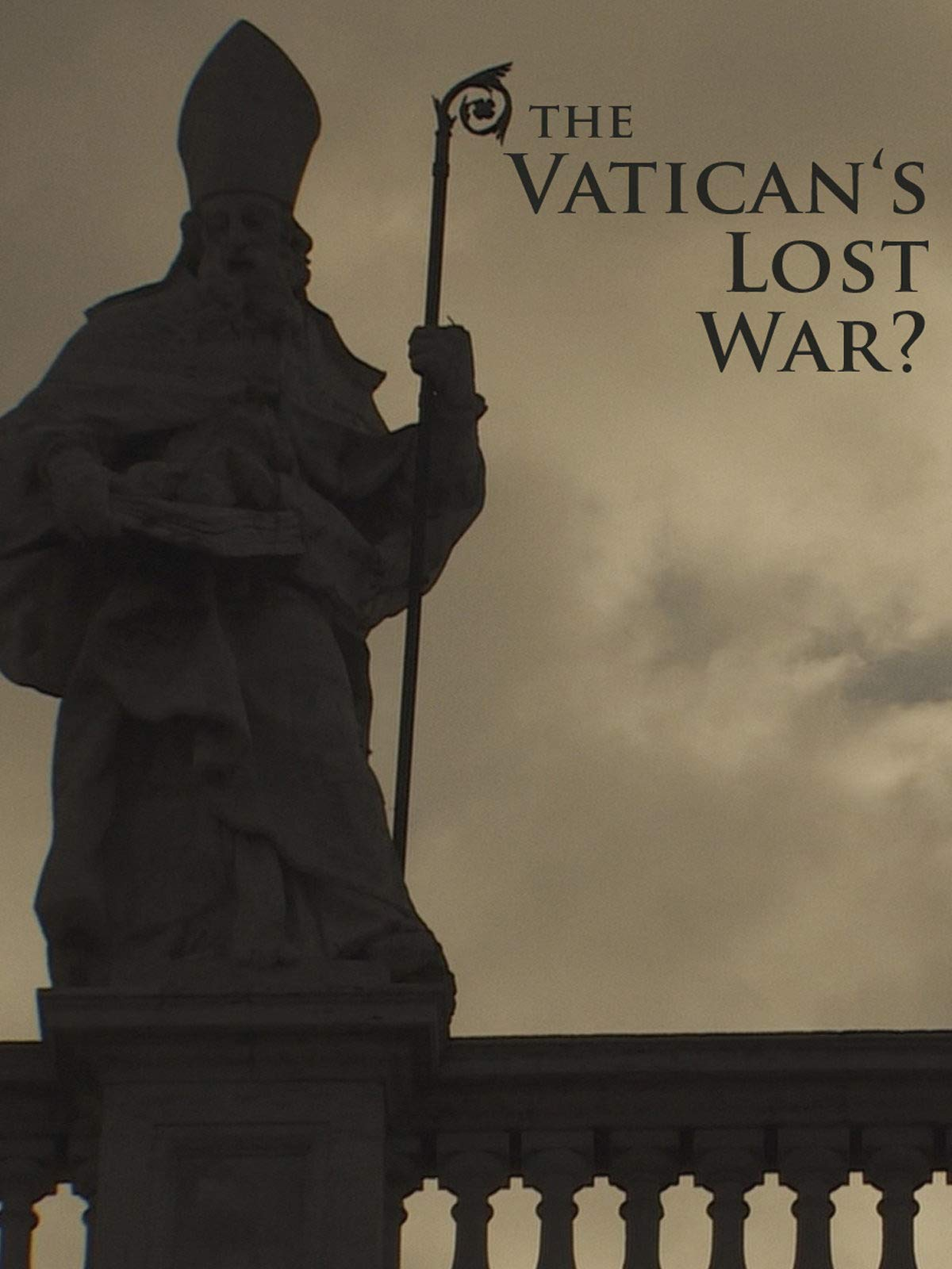 The Vatican's Lost War (English Subtitled)