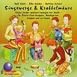 "Singzwerge & Krabbelmaeusevon ""Ralf Kiwit"""