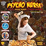 img - for Psycho Nurse! The 2011 Psycho Donuts 13-Month Calendar book / textbook / text book